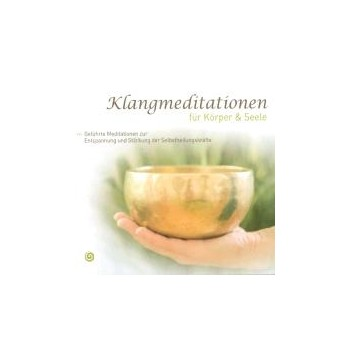 Klangmeditationen für Körper und Seele (CD)